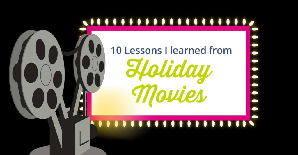 10 Life Lessons You Can Learn From Holiday Movies - FaithCounts