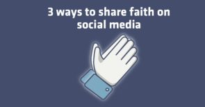 3-ways-share-faith-social-media