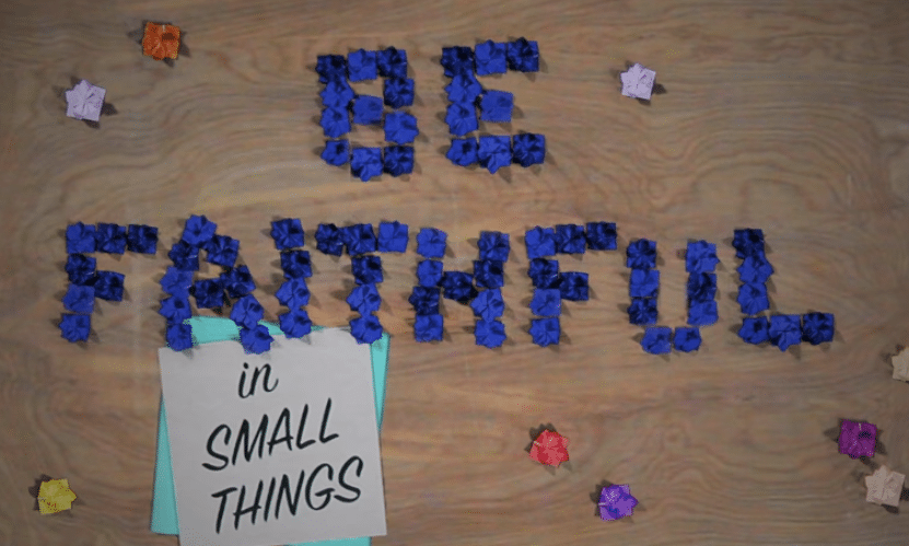 Be Faithful in Small Things