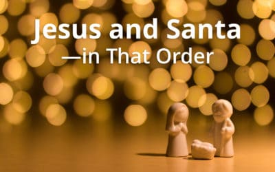 Jesus and Santa— in That Order