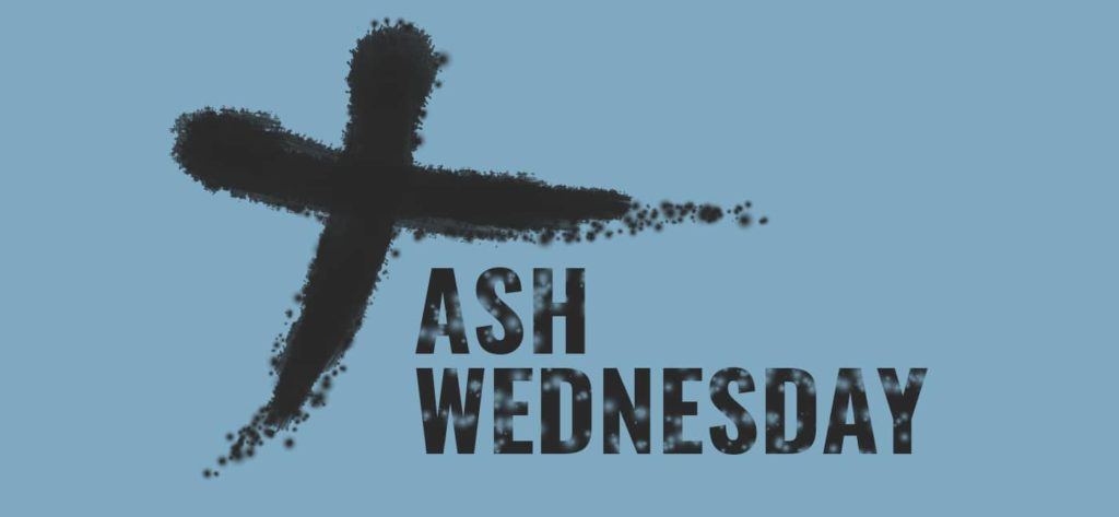Three things you need to know about Ash Wednesday