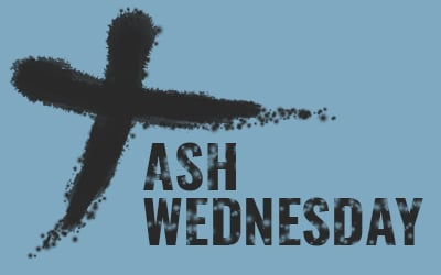 Faith's Light in the Darkness: Ash Wednesday