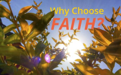 Why choose faith?