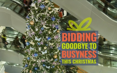 Bidding Goodbye to Busyness: Finding Faith at Christmas