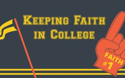 Keeping Faith In College