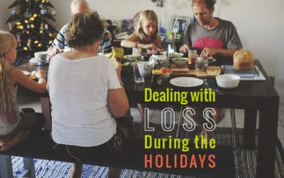 Dealing with Loss During the Holidays