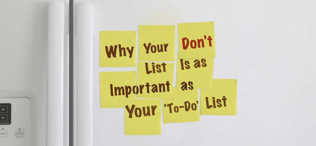 why your don't list is as important as your to-do list