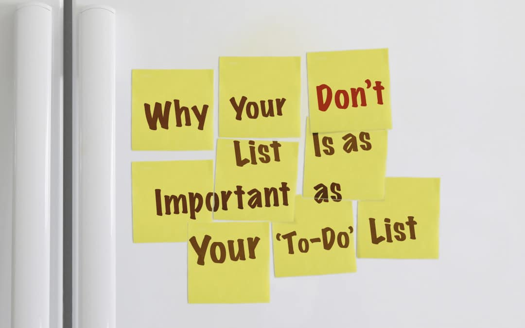 Why Your Don't List Is as Important as Your 'To-Do' List
