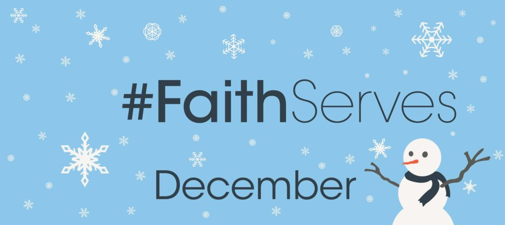 faith serves december