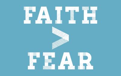 Faith Is Greater Than
