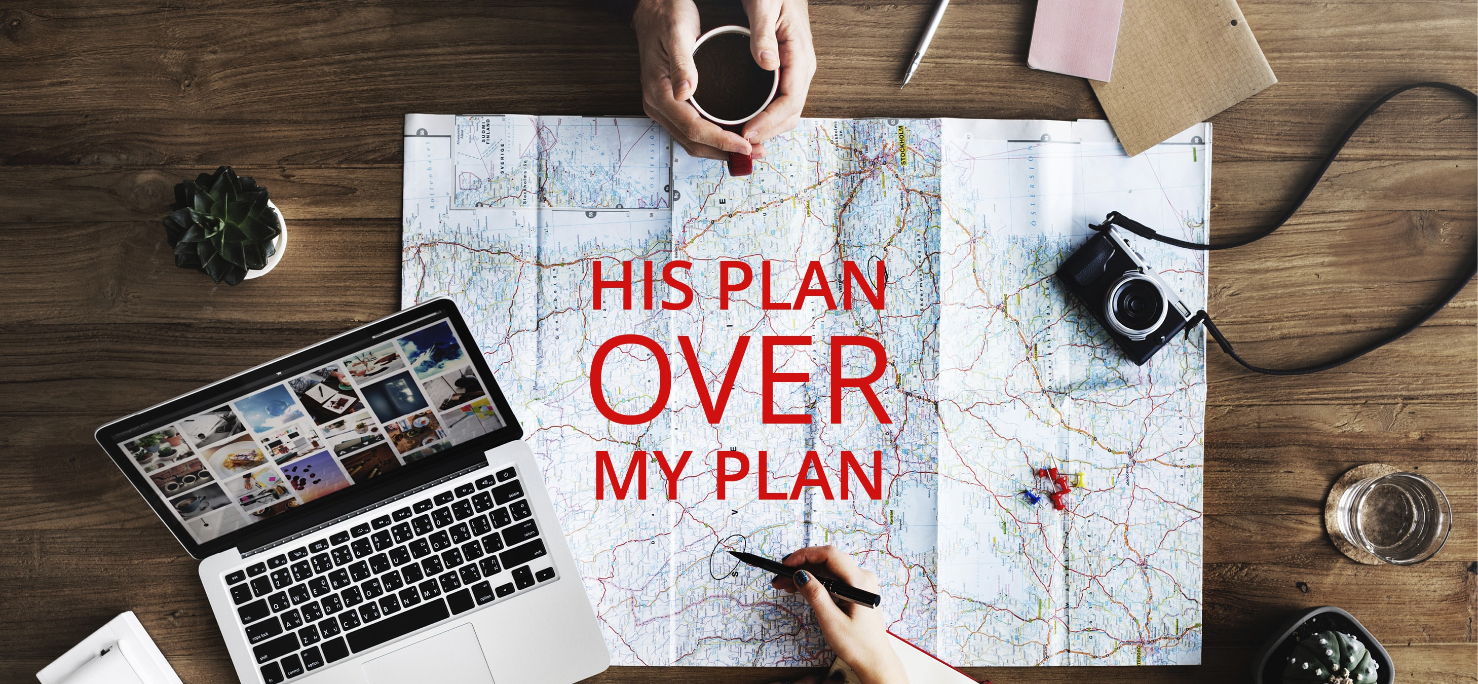 his plan over my plan