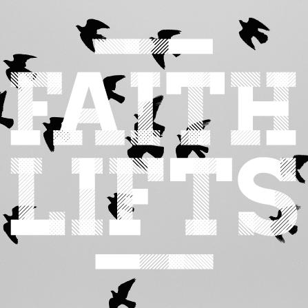 Faith lifts