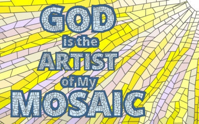 God is the Author of My Mosaic