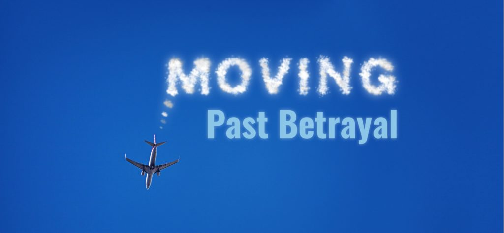 Moving Past Betrayal - FaithCounts