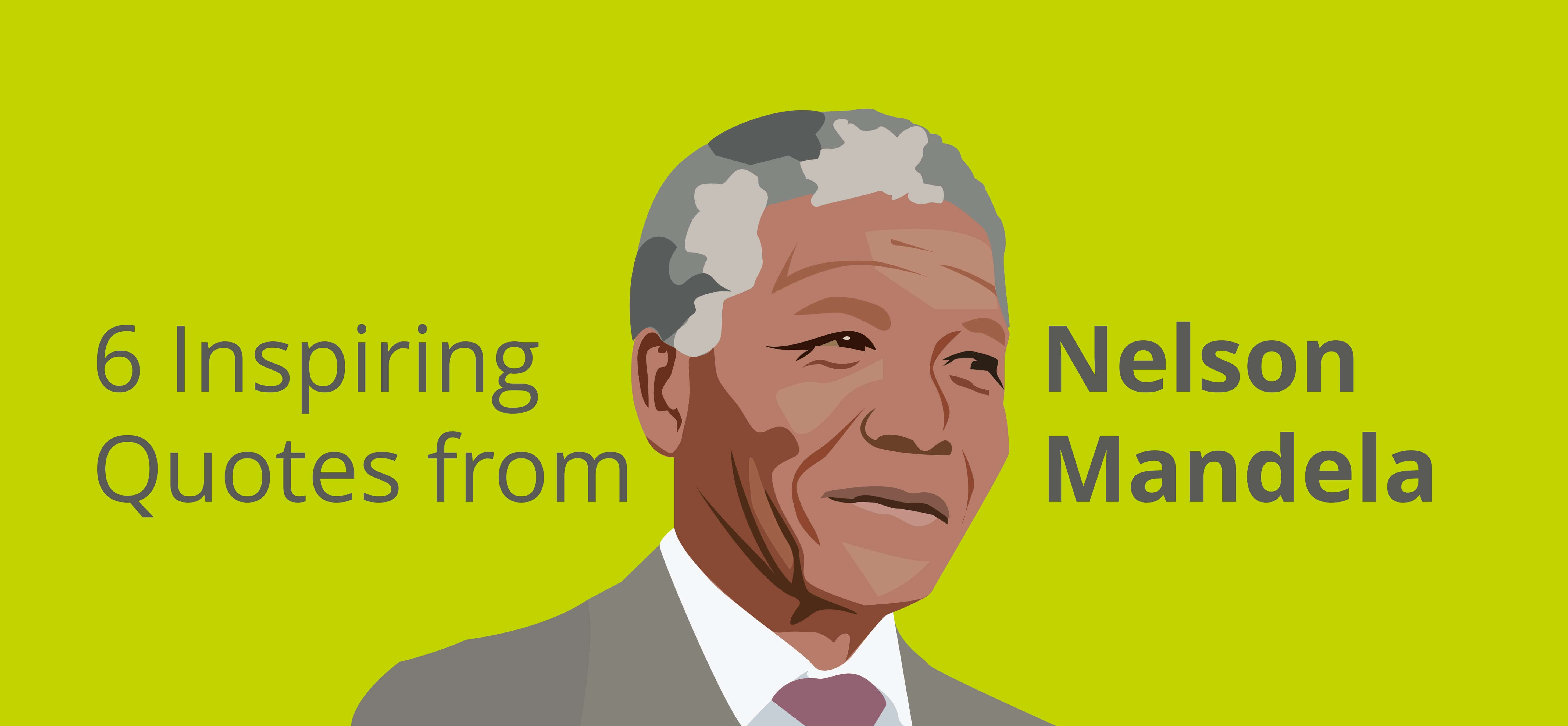 Quotes Nelson Mandela 6 Inspiring Quotes From Nelson Mandela  Faithcounts