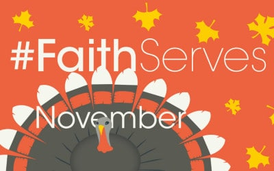 #FaithServes November