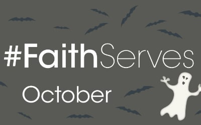 #FaithServes October