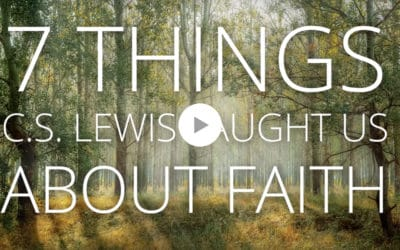 7 Things C.S. Lewis taught us about faith