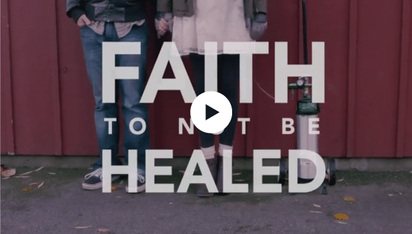 Faith to Not Be Healed – The Story of Chanel White