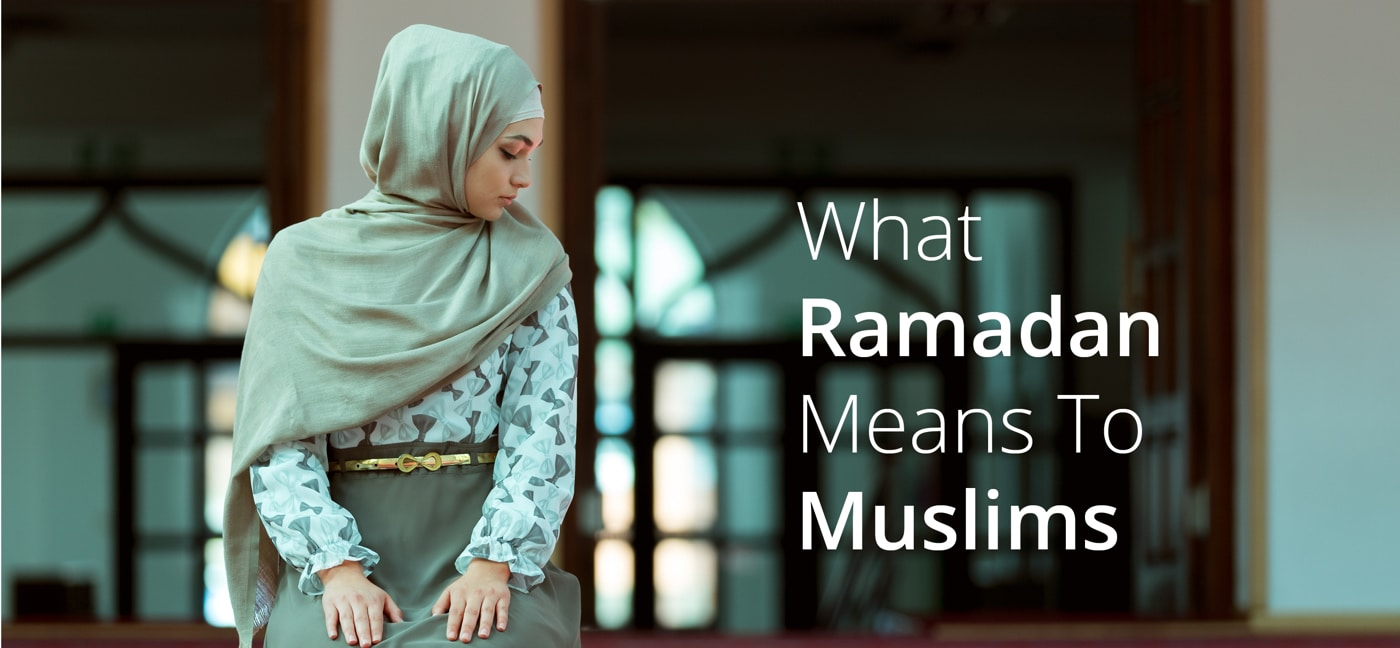 what-ramadan-means-to-muslims-1400x648